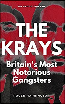 THE KRAYS: Britain's Most Notorious Gangsters