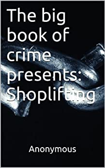 shoplifting and author A book store manager vs a shoplifting boy and his selfish education mama true stories entrance exam students are caught shoplifting it's time for some pussy.