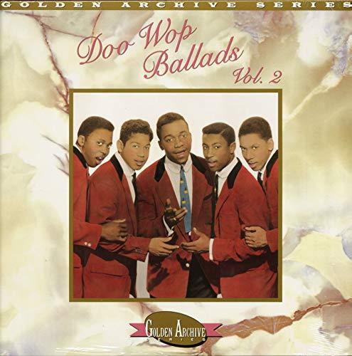 Best of Doo Wop Ballads, Vol. 2: Golden Archive Series [Vinyl]