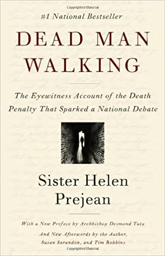Download Dead Man Walking The Eyewitness Account Of The Death Penalty That Sparked A National Debate By Helen Prejean