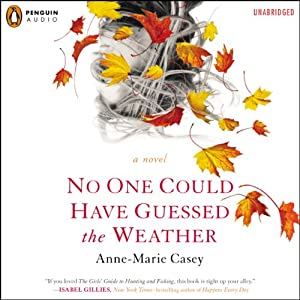No One Could Have Guessed the Weather Audiobook
