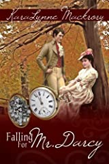 Falling for Mr. Darcy Kindle Edition