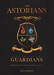 Legend of the Guardians (The Astorians Book 1)