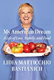 Image of My American Dream: A Life of Love, Family, and Food
