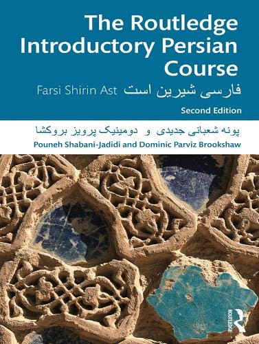 The Routledge Introductory Persian Course  Farsi Shirin Ast  Routledge Introductory Course