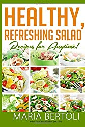 Healthy Refreshing Salad Recipes for Anytime (Food Recipe Series)