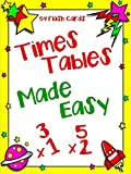 img - for Times Tables Made Easy: Multiplication for Kids Flash Cards book / textbook / text book