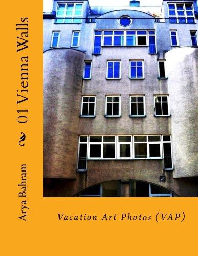 01 Vienna Walls: Vacation Art Photos (VAP) (Volume 1) ebook