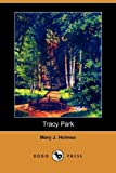 Tracy Park, Mary J. Holmes, 1406595845