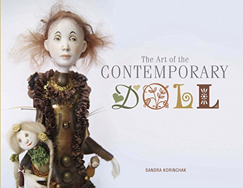 Art Doll (The Art of the Contemporary Doll)