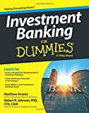 Investment Banking For Dummies (For Dummies Series)