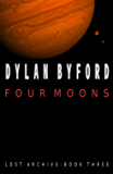 Four Moons (The Lost Archive Book 3)