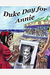 Duke Day for Annie by Agy Wilson (2014-02-19)