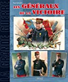 Image de Les Generaux de la Grande Guerre: Tome 1 (French Edition)
