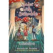 Spider Web Scramble (The Mischief Series)