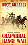 Chaparral Range War, Dusty Richards, 0425257223
