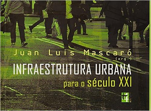Infraestrutura urbana para o sculo xxi 9788599897195 livros na infraestrutura urbana para o sculo xxi 9788599897195 livros na amazon brasil stopboris Gallery