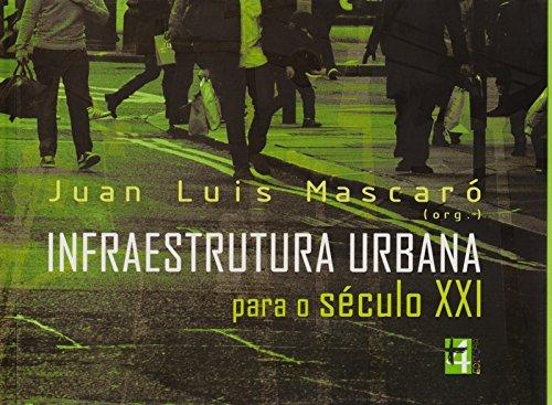 Infraestrutura Urbana Para o Século XXI
