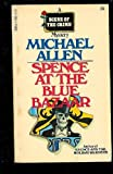 Spence at the Blue Bazaar, Michael Allen, 0440183081
