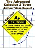 The Advanced Calculus 2 Tutor - 4 DVD Set - 14 Hour Course - Learn by examples!