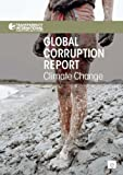 Global Corruption Report, Transparency International (UK) Staff, 1849712824