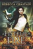 A Fistful of Fire (Madison Fox, Illuminant Enforcer) (Volume 2)