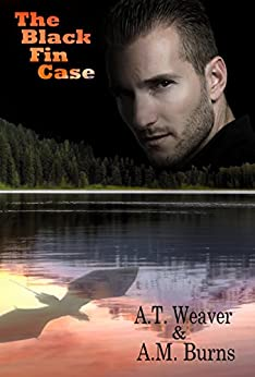 The Black Fin Case by [Burns, A.M., Weaver, A.T. !]