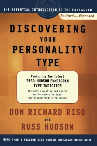 - Discovering Your Personality Type: The Essential Introduction to the Enneagram, Revised and Expanded