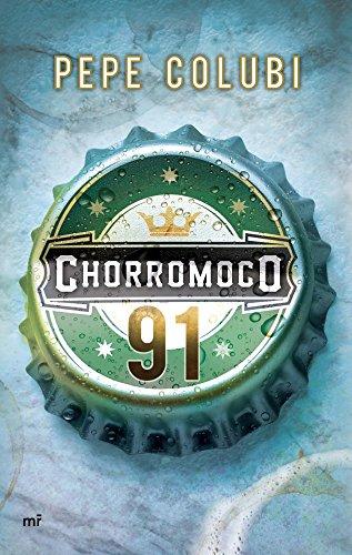Chorromoco 91 (Narrativa (martinez Roca))