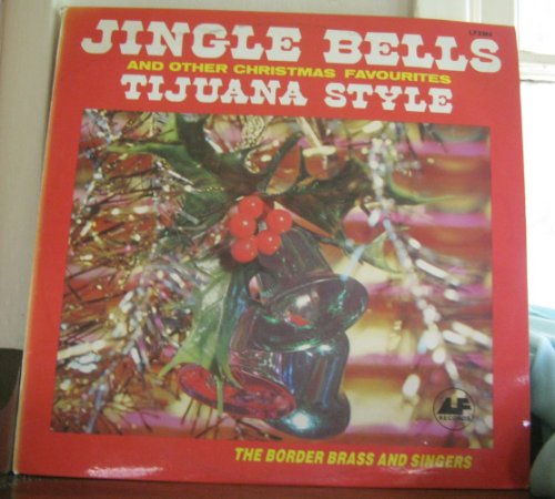 Jingle Bells And Other Christms Favourites Tijuana Style   Vinyl Record