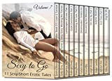 Sexy to Go Volume 7 Erotic Romance Collection: Sexy-Short Erotic Tales (BDSM Billionaire Cougar Alien Rock Star and more!)