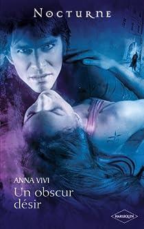 La communauté de la nuit, tome 1 : Un obscur désir par Anna