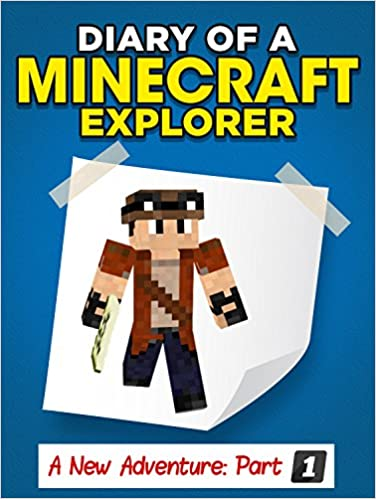 "Ebook gratis italiano download cellulari per android Minecraft: Diary of a Minecraft Explorer - A New Adventure ""PART 1"" (Unofficial Minecraft Books.) B01EQFMTH6 PDF PDB CHM"