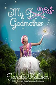 My Unfair Godmother by Janette Rallison ebook deal
