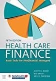 img - for Health Care Finance: Basic Tools for Nonfinancial Managers book / textbook / text book