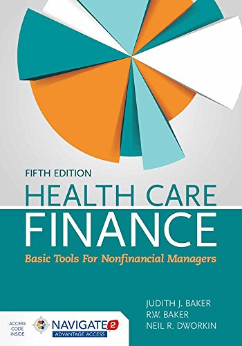 Health Care Finance: Basic Tools for Nonfinancial Managers