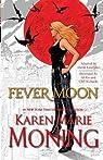Chroniques de Mackayla Lane, BD tome 5 : Fièvre de lune  par Moning