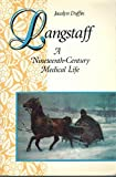 img - for Langstaff: A Nineteenth-Century Medical Life by Jacalyn Duffin (1993-10-29) book / textbook / text book