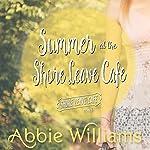 Summer at the Shore Leave Café | Abbie Williams