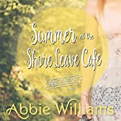 Summer at the Shore Leave Café | Abbie Williams