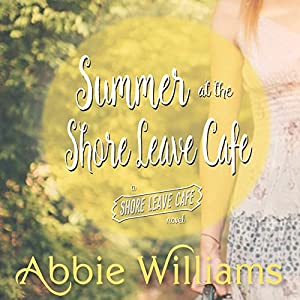 Summer at the Shore Leave Café Audiobook