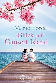 Glück auf Gansett Island (Die McCarthys 4) (German Edition) by [Force, Marie]