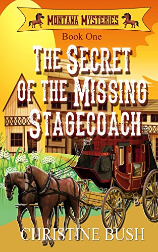 book cover of The Secret of the Missing Stagecoach