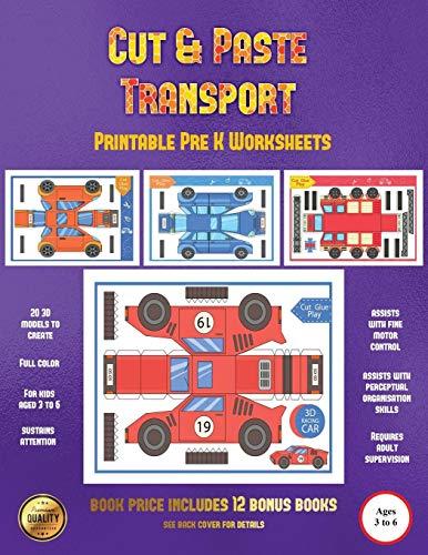 Printable Pre K Worksheets (Cut and Paste Transport): 20 full-color cut and paste kindergarten 3D activity sheets designed to develop visuo-perceptual skills in preschool children.