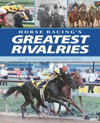 Horse Racing's Greatest Rivalries pdf
