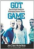 Got Game, John C. Beck and Mitchell Wade, 1578519497