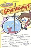 Gone Wishin'!: A Funny Fill-Ins Book (Fairly OddParents) by Adam Beechen (1-May-2004) Paperback