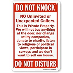 "SmartSign ""Do Not Knock - No Uninvited Or Unexpected Callers, Private Property - Do Not Disturb"" Sign 