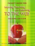 Faculty Guide for Moving Teaching and Learning to the Web