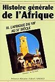 Histoire générale de l'Afrique, tome III : L'Afrique du VIIe au XIe siècle